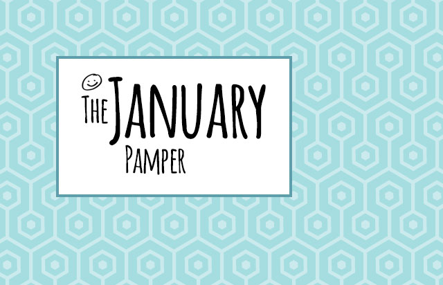 The January Pamper & Competition!