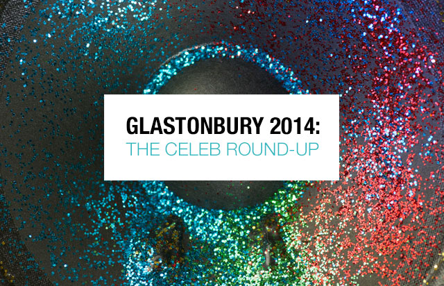 Glastonbury 2014: The Celeb Round-Up