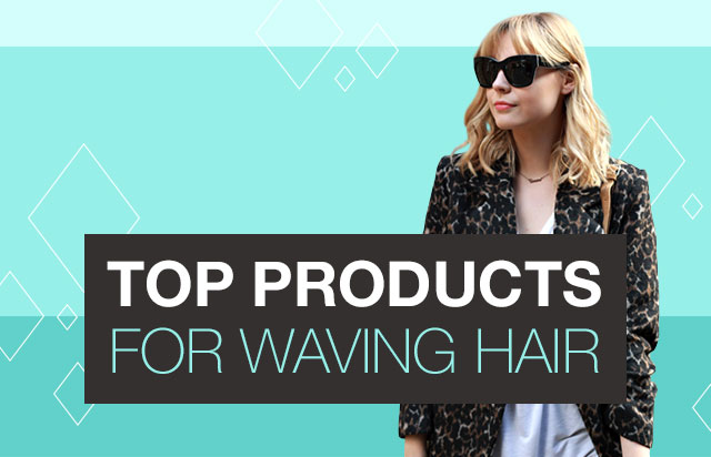 Top products for waving hair