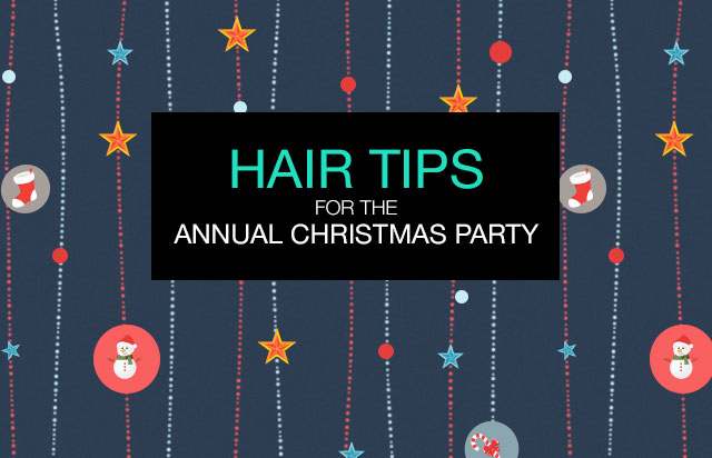 Hair tips for the annual Christmas party