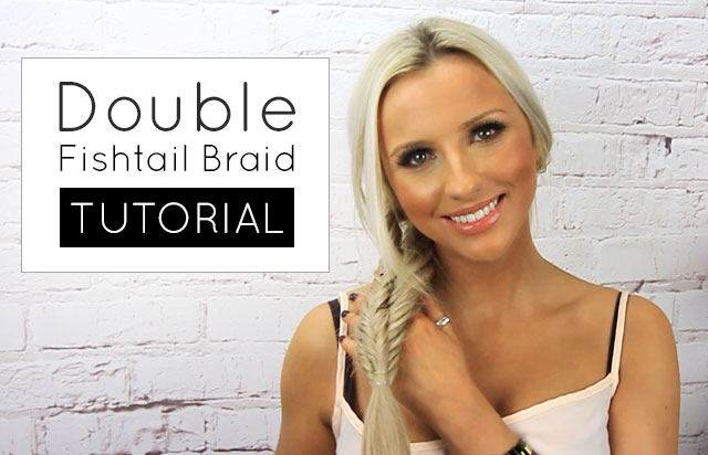 Double Fishtail Braid Tutorial