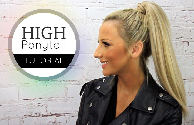 High Ponytail Tutorial