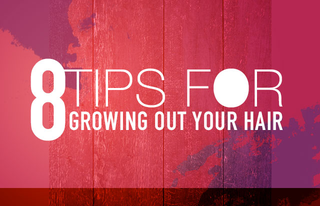 8 Tips For Growing Out Your Hair