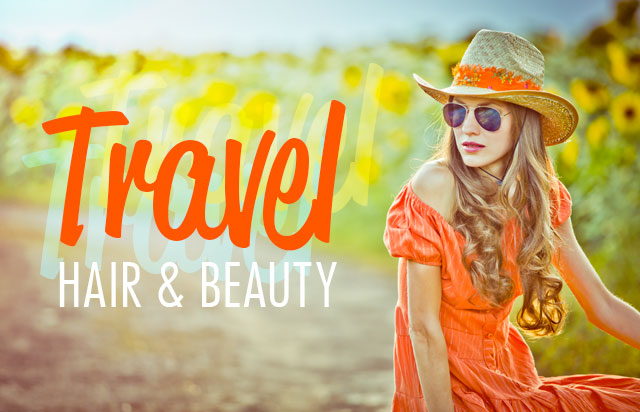 Travel Hair & Beauty