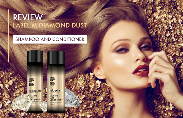 Label.m Diamond Dust Shampoo & Conditioner Review