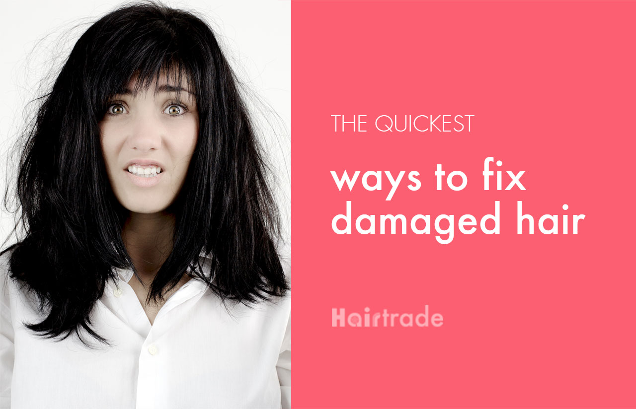 The Quickest Ways to Fix Damaged Hair