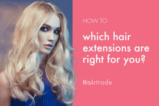 Which Hair Extensions are Right for You?