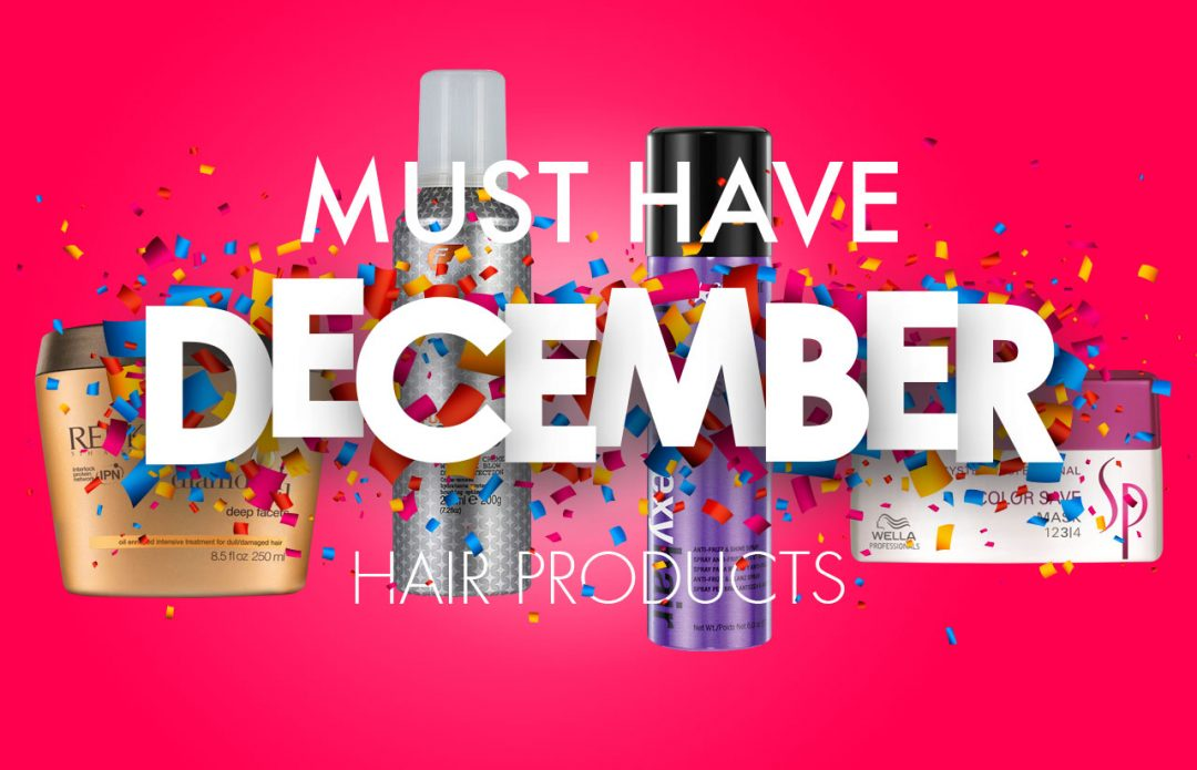 Must Have December Hair Products