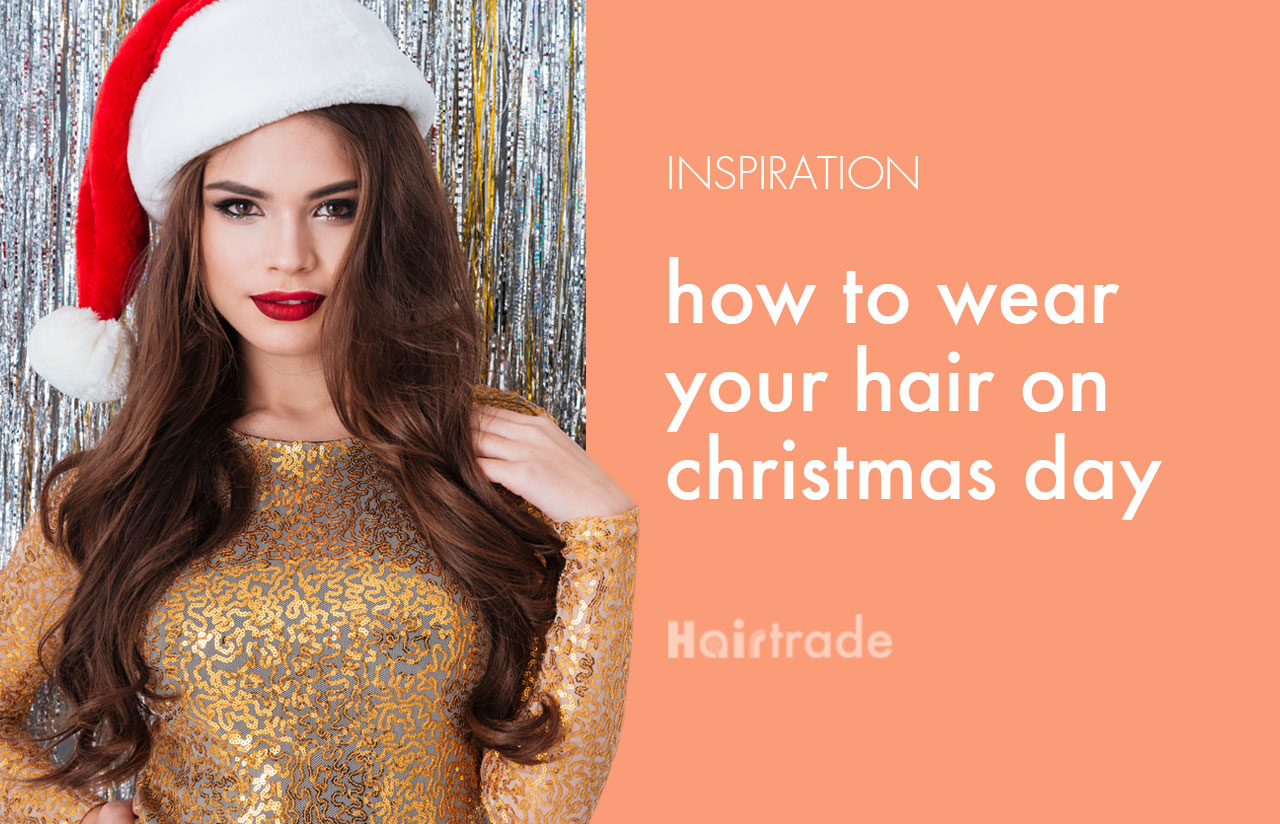 How to Wear Your Hair on Christmas Day