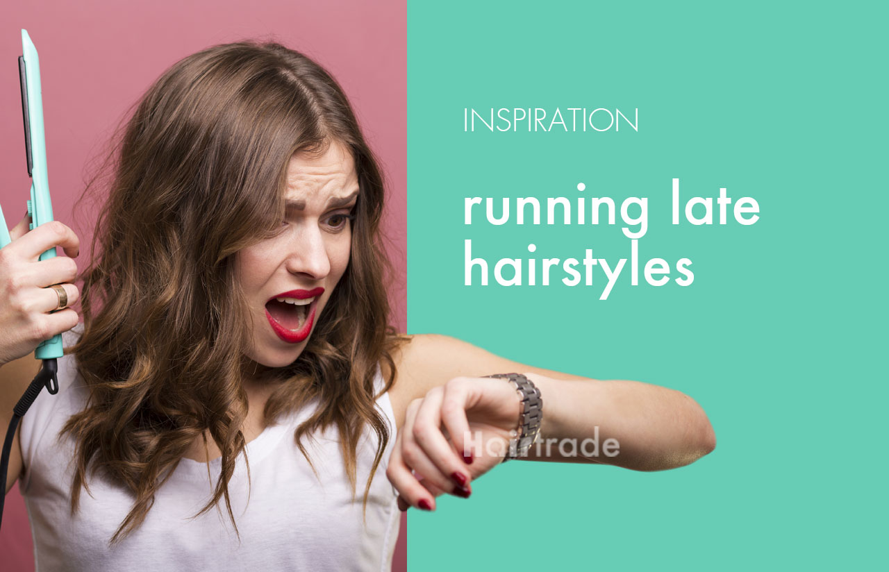 Running Late Hairstyle Inspiration