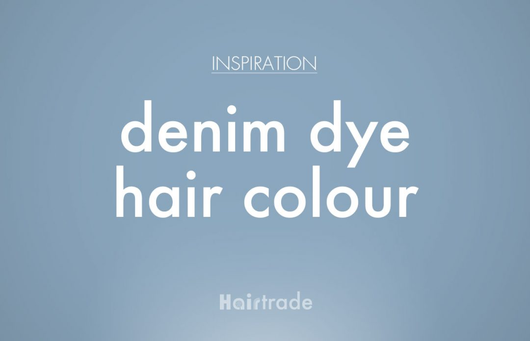 Denim Hair Colour Inspiration