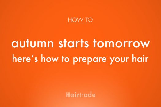 Autumn Starts Tomorrow: Here's How To Prepare Your Hair