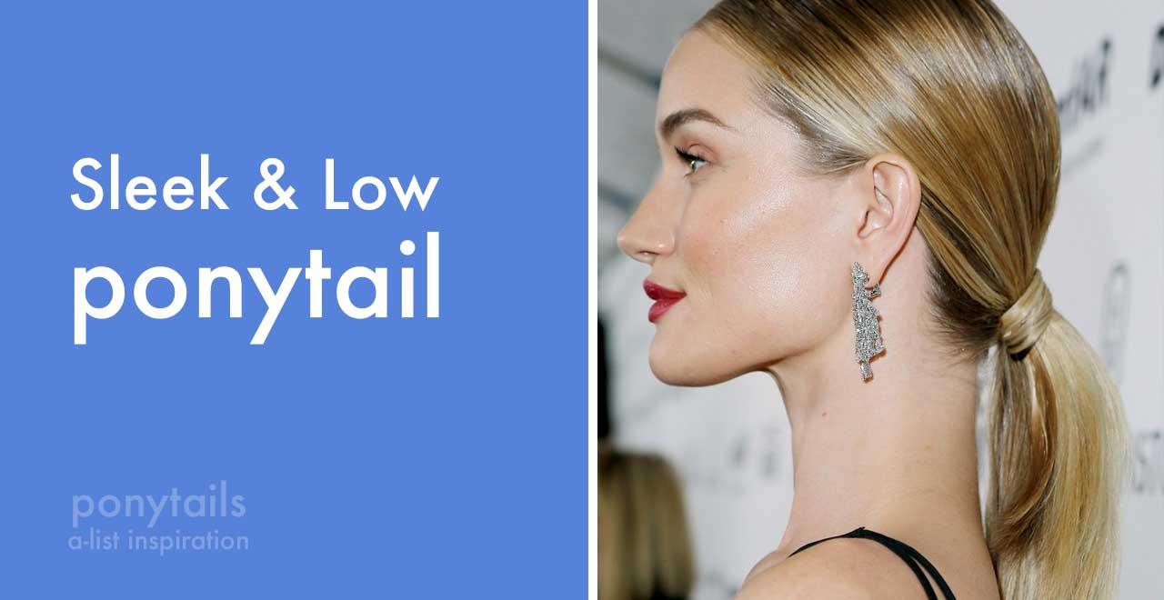 Sleek & Low ponytail