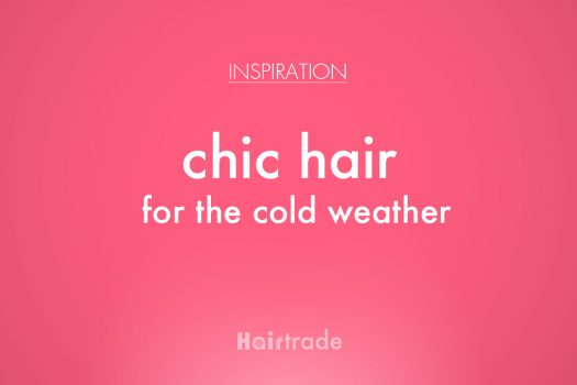 Chic Hair for the Cold Weather