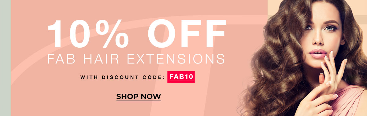 10% off Fab hair extensions