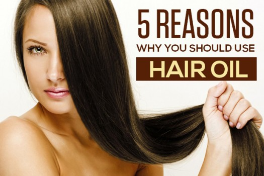 5 Reasons Why You Should Use Hair Oil