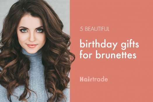 5 Beautiful Birthday Gifts for Brunettes