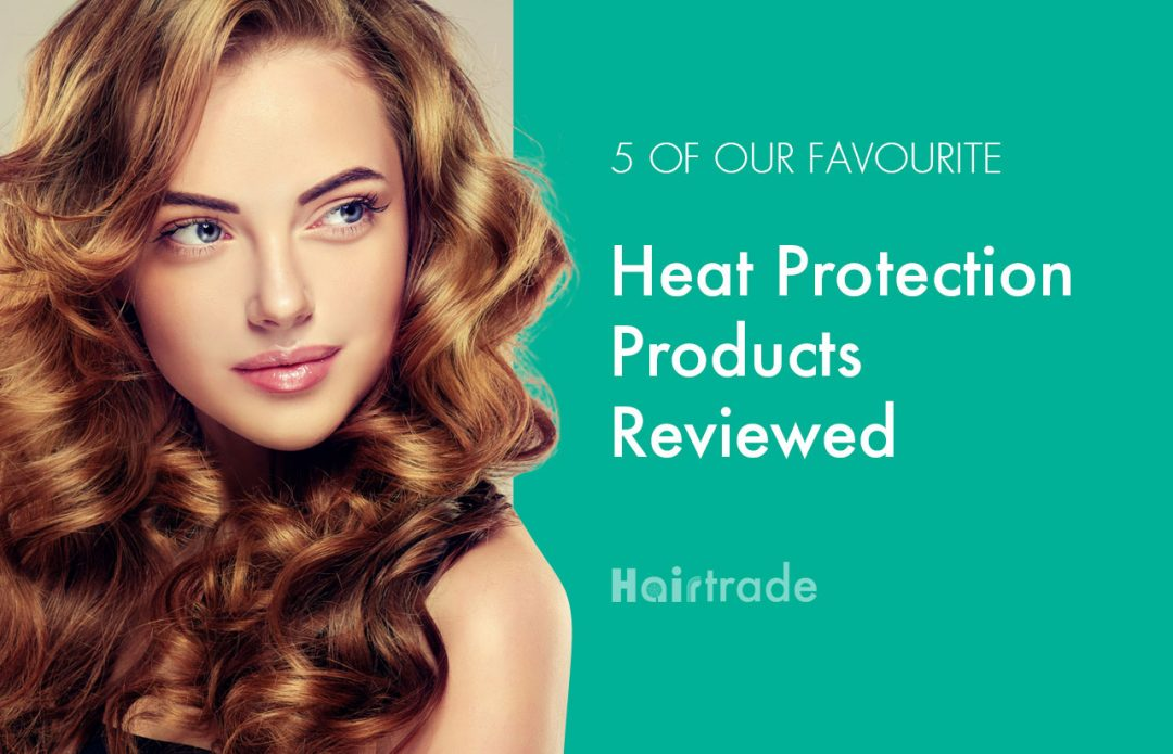 Heat Protection Products Reviewed