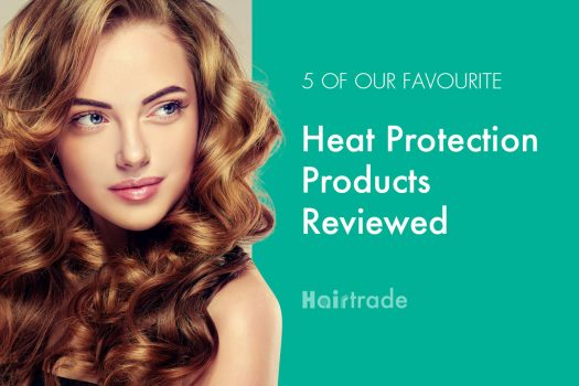 5 Heat Protection Products Reviewed