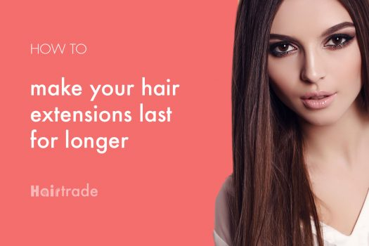How to Make Your Clip In Hair Extensions Last for Longer