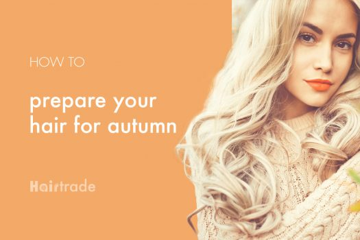 How To Prepare Your Hair For Autumn