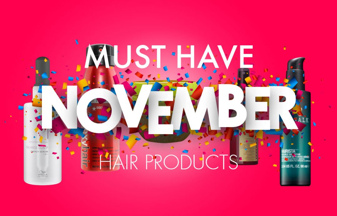 Must Have November Hair Products