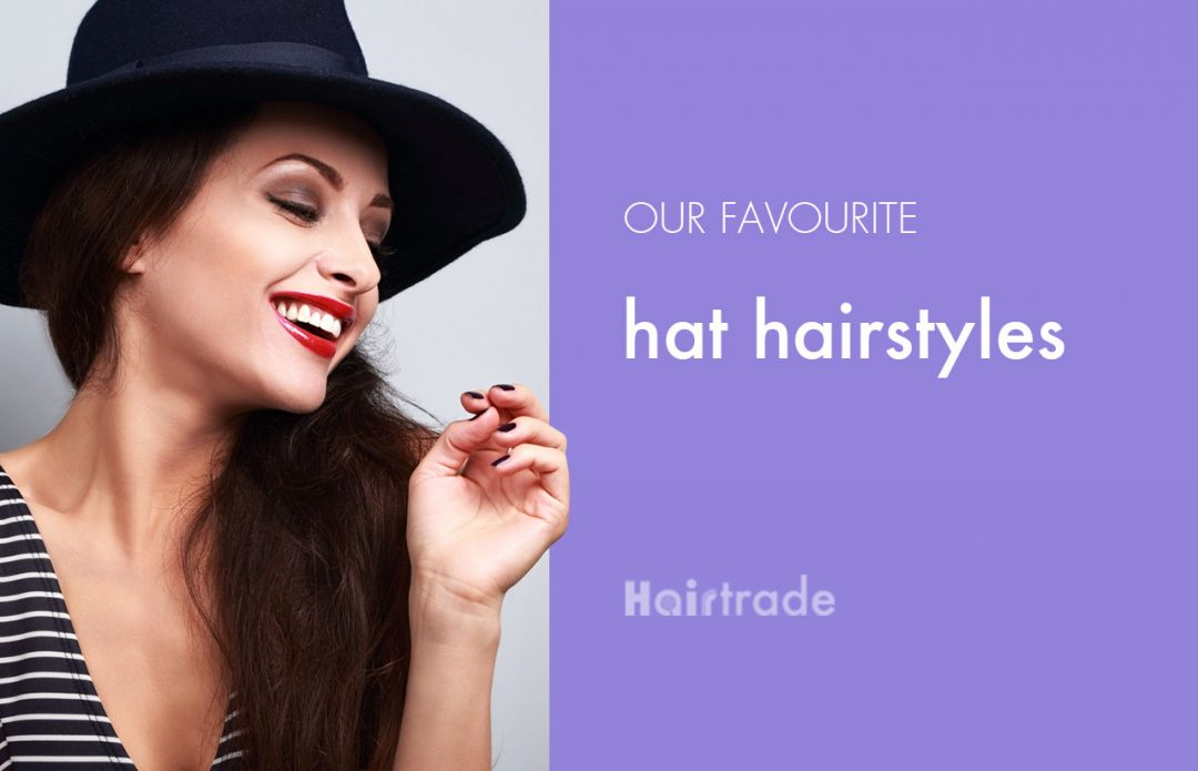 Our Favourite Hat Hairstyles