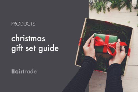Hairtrade Christmas Gift Set Guide