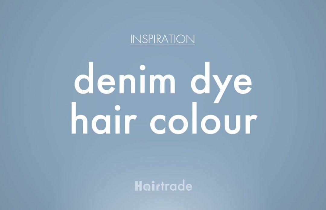 Denim Hair Colour Inspiration