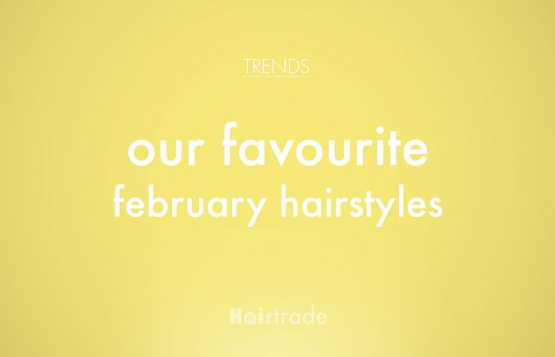 February Hairstyles